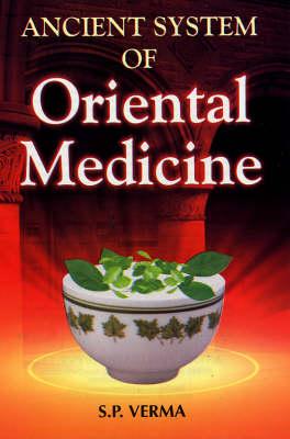 Ancient System of Oriental Medicine (Hardback)