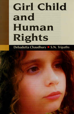 Girl Child and Human Rights (Hardback)