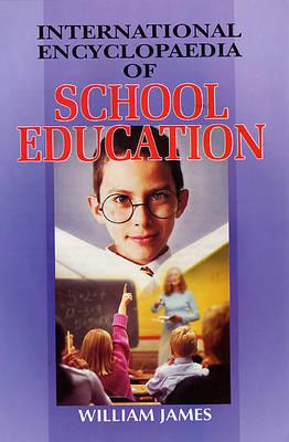 International Encyclopaedia of School Education (Hardback)