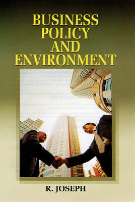 Business Policy and Environment (Hardback)