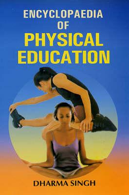 Encyclopaedia of Physical Education (Hardback)