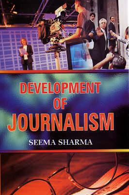 Development of Journalism (Hardback)
