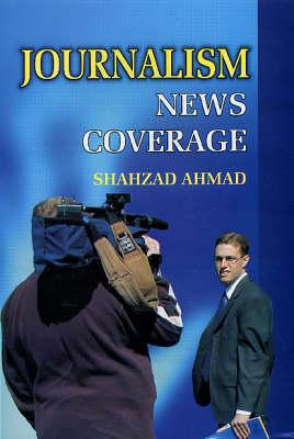 Journalism: News Coverage (Hardback)