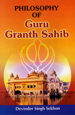 Philosophy of Guru Granth Sahib: ` (Paperback)