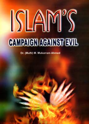 Islam's Campaign Against Evil (Hardback)
