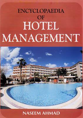 Encyclopaedia of Hotel Management (Hardback)