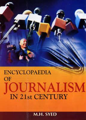 Encyclopaedia of Journalism in the 21st Century (Hardback)