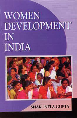 Women Development in India (Hardback)