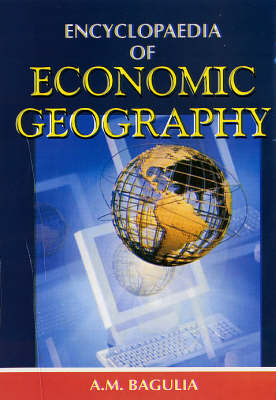 Encyclopaedia of Economic Geography (Hardback)