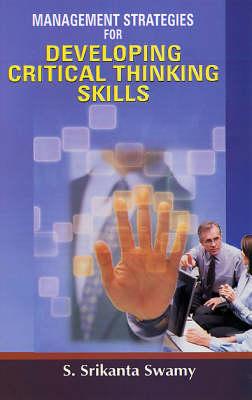 Management Strategies for Developing Critical Thinking Skills (Hardback)