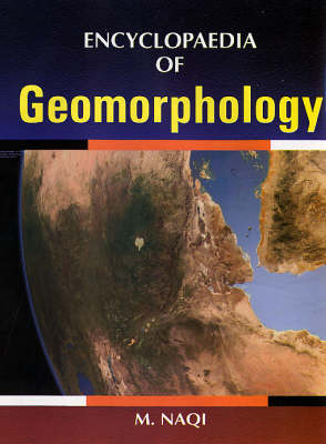 Encyclopaedia of Geomorphology (Hardback)