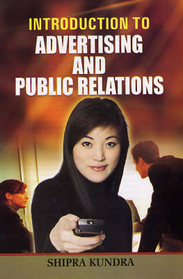 Introduction to Advertising and Public Relations (Hardback)