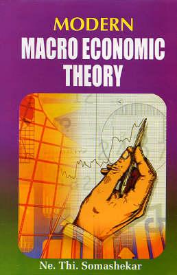Modern Macro Economic Theory (Hardback)