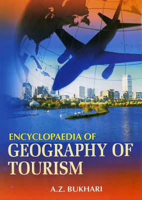 Encyclopaedia of Geography of Tourism (Hardback)