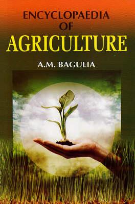 Encyclopaedia of Agriculture (Hardback)