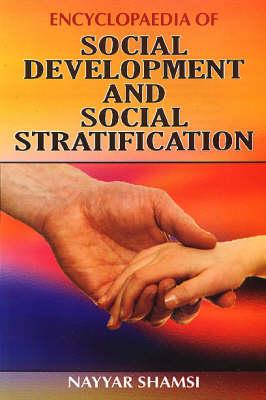 Encyclopaedia of Social Development and Social Stratification (Hardback)