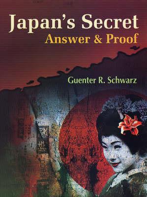 Japan's Secret: Answer and Proof (Hardback)
