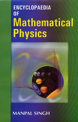 Encyclopaedia of Mathematical Physics (Hardback)