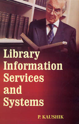 Library Information Services and Systems (Hardback)