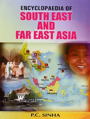 Encycloapedia of South East and East Asia (Hardback)