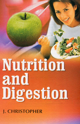 Nutrition and Digestion (Hardback)