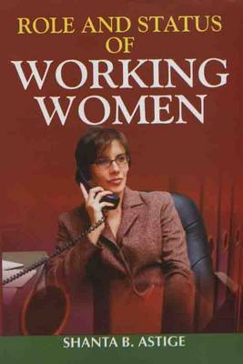Role and Status of Working Women (Hardback)