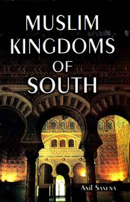 Muslim Kingdoms of South (Hardback)