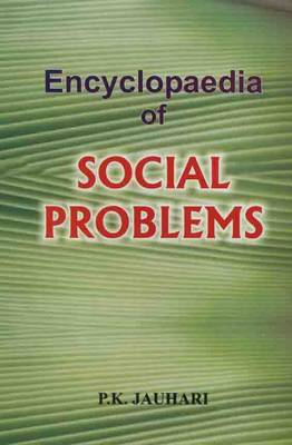 Encyclopadeia of Social Problems (Hardback)