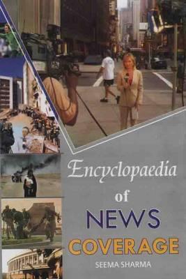 Encyclopaedia of News Coverage (Hardback)