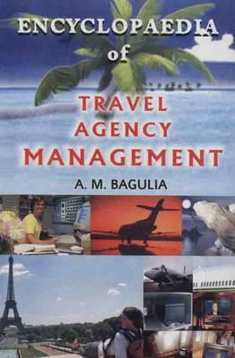Encyclopaedia of Travel Agency Management (Hardback)