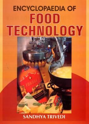 Encyclopaedia of Food Technology (Hardback)
