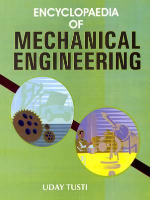 Encyclopaedia of Mechanical Engineering (Hardback)