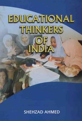 Educational Thinkers of India (Hardback)