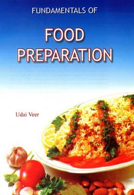 Fundamentals of Food Preparation (Hardback)