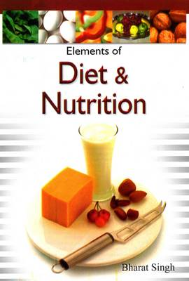 Elements of Diet and Nutriiton (Hardback)
