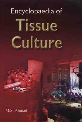 Encyclopaedia of Tissue Culture (Hardback)