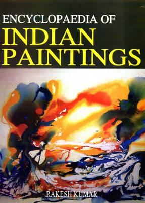 Encyclopaedia of Indian Paintings (Hardback)