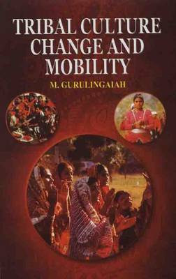 Tribal Culture Change and Mobility (Paperback)