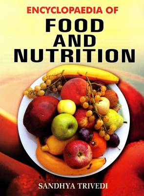 Encyclopaedia of Food and Nutrition (Hardback)