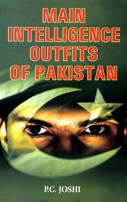 Main Intelligence Outfits of Pakistan (Paperback)