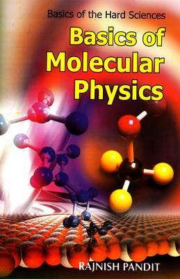 Basics of Molecular Physics (Hardback)