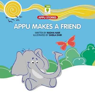 Appu Makes a Friend (Paperback)