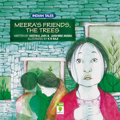 Meera's Friends the Trees (Paperback)