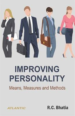 Improving Personality: Means, Measures and Methods (Paperback)