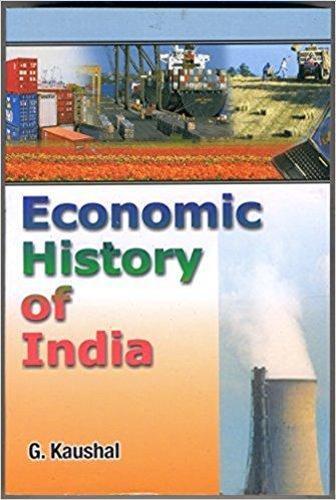 Economic History of India 1757-1966 (Paperback)