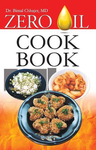 Zero Oil Cookbook (Paperback)