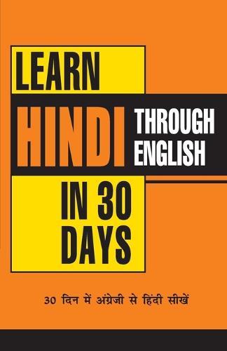 Learn Hindi in 30 Days Through English (Paperback)