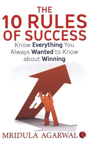 The 10 Rules of Success (Paperback)