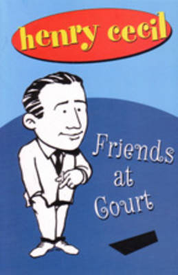 Friends at Court (Paperback)