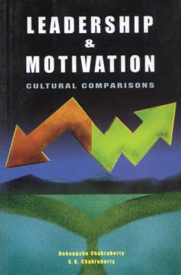 Leadership and Motivation: Cultural Comparisons (Paperback)